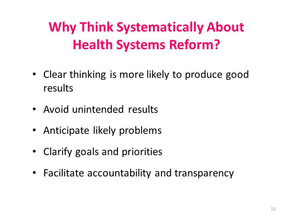 Why Think Systematically About Health Systems Reform