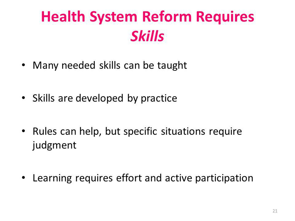 Health System Reform Requires Skills