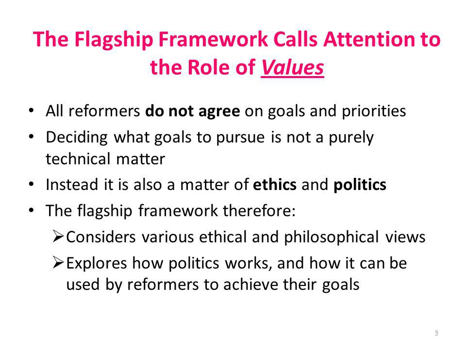 The Flagship Framework Calls Attention to the Role of Values