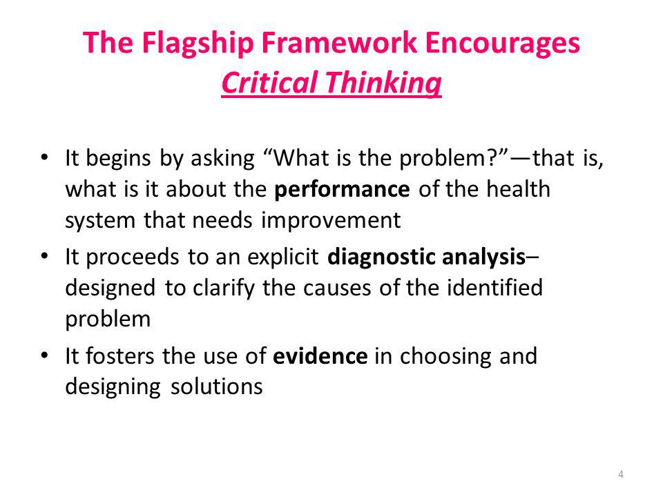 The Flagship Framework Encourages Critical Thinking