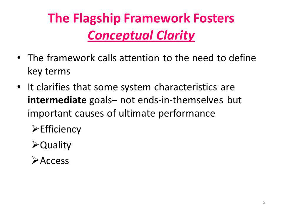 The Flagship Framework Fosters Conceptual Clarity