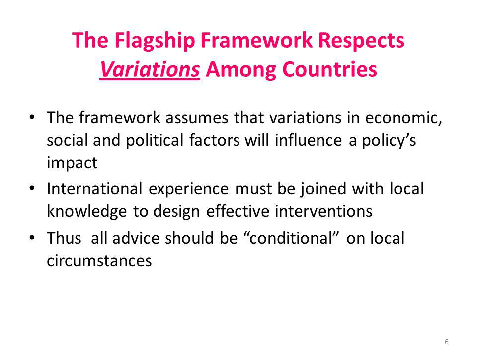The Flagship Framework Respects Variations Among Countries