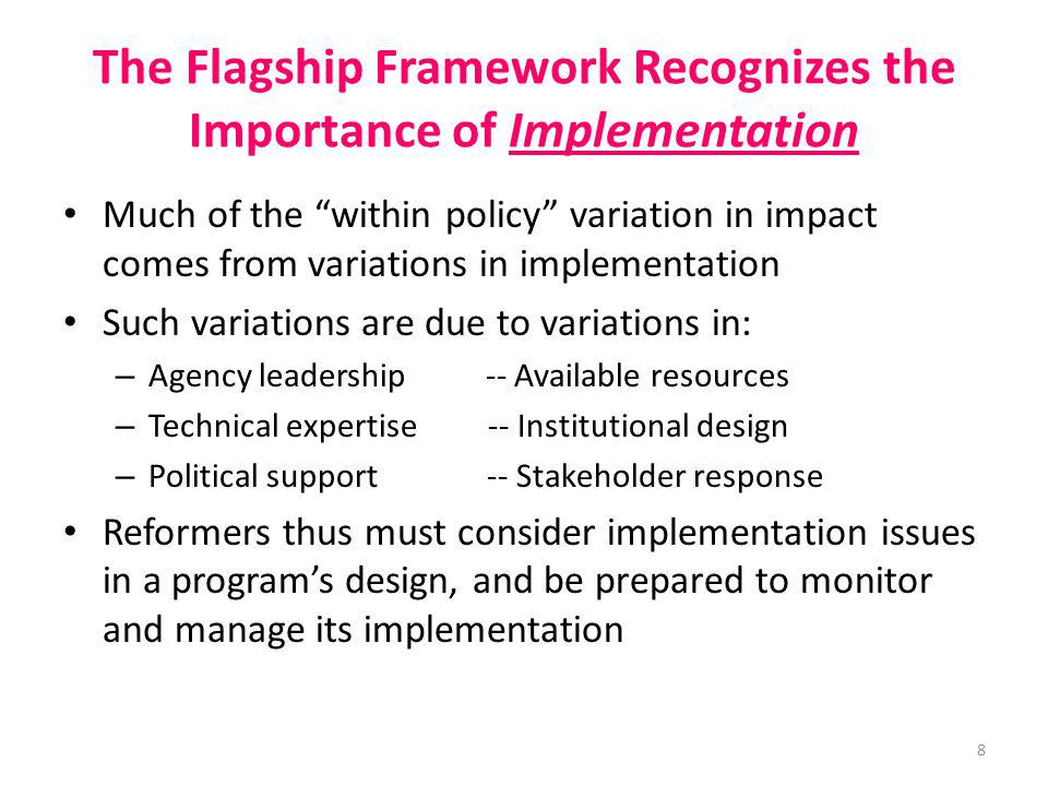 The Flagship Framework Recognizes the Importance of Implementation