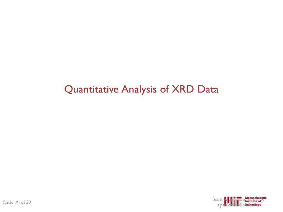 Quantitative Analysis of XRD Data
