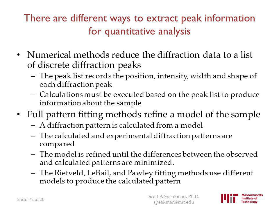 There are different ways to extract peak information for quantitative analysis
