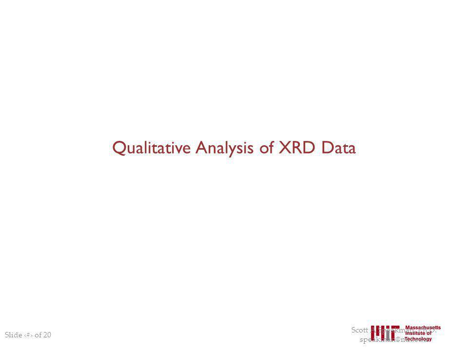 Qualitative Analysis of XRD Data