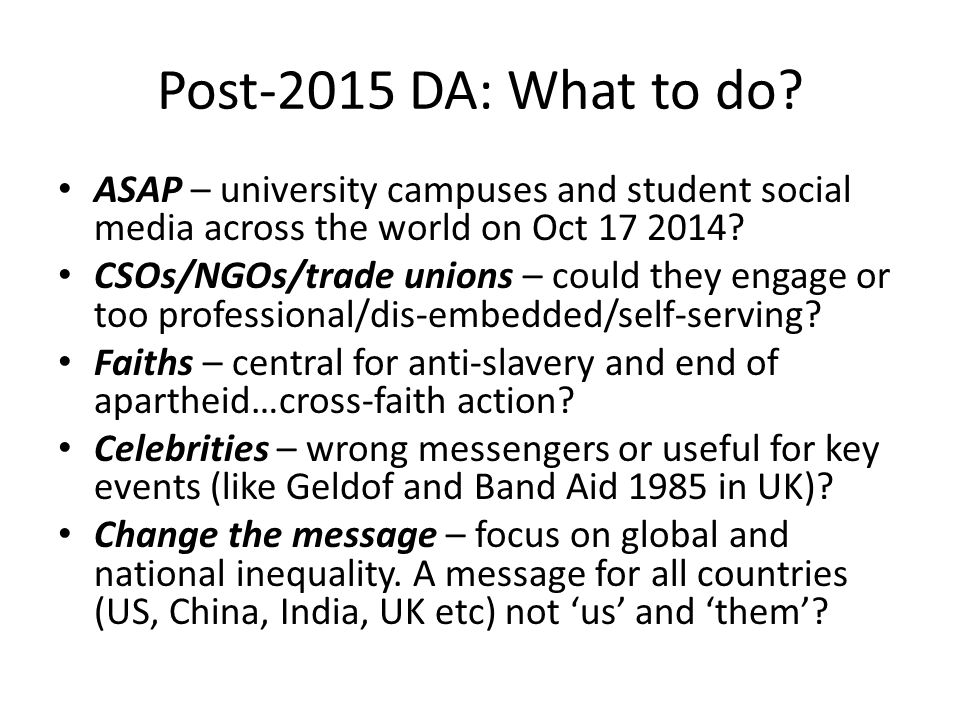 Post-2015 DA: What to do ASAP – university campuses and student social media across the world on Oct 17 2014