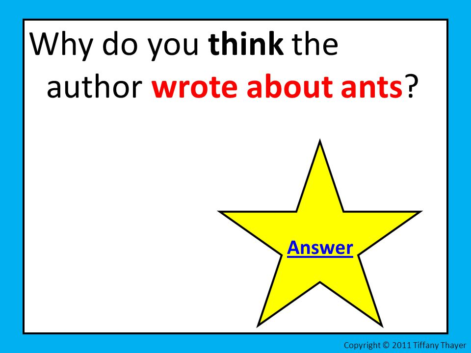Why do you think the author wrote about ants