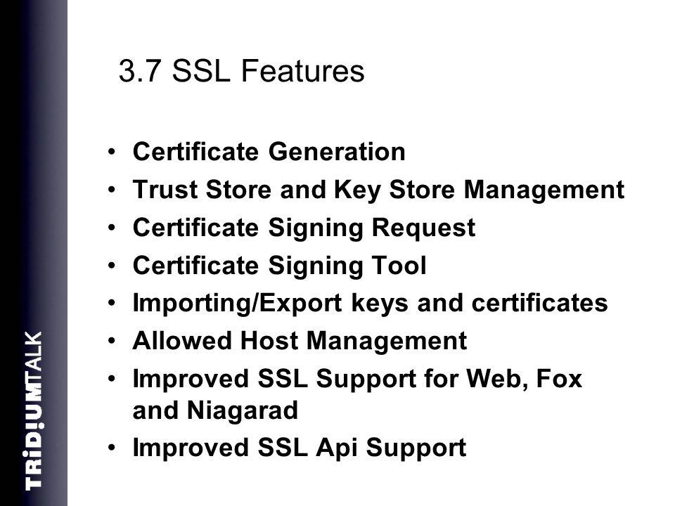 3.7 SSL Features Certificate Generation