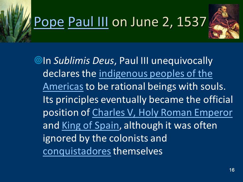 Pope Paul III on June 2, 1537