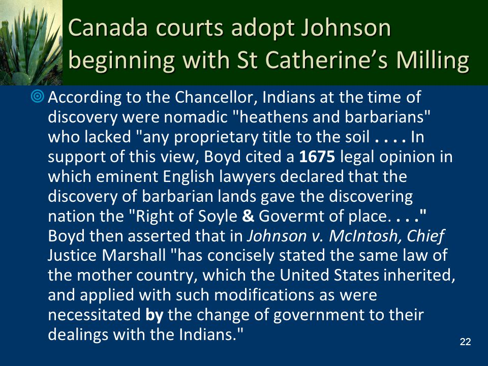 Canada courts adopt Johnson beginning with St Catherine's Milling