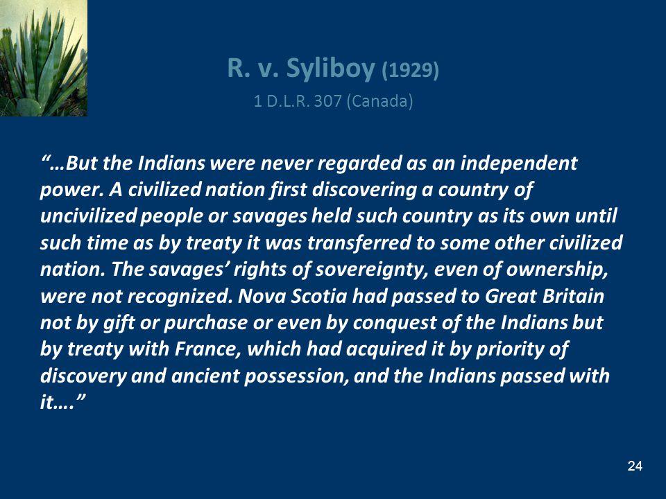 R. v. Syliboy (1929) 1 D.L.R. 307 (Canada)