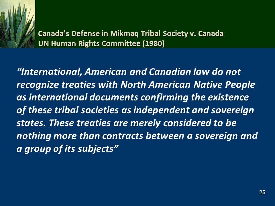 Canada's Defense in Mikmaq Tribal Society v