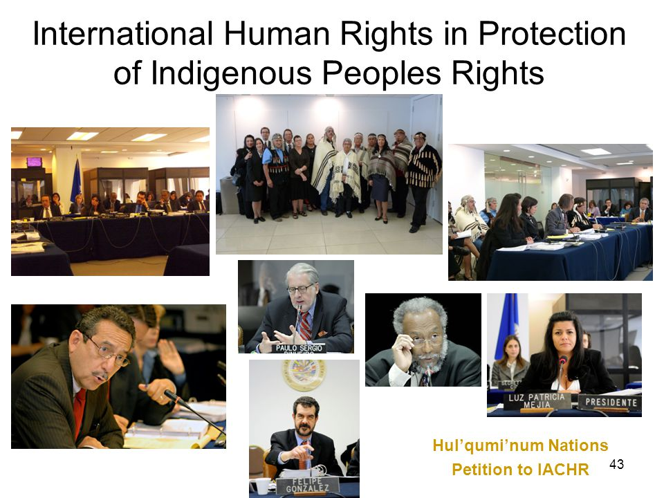 International Human Rights in Protection of Indigenous Peoples Rights