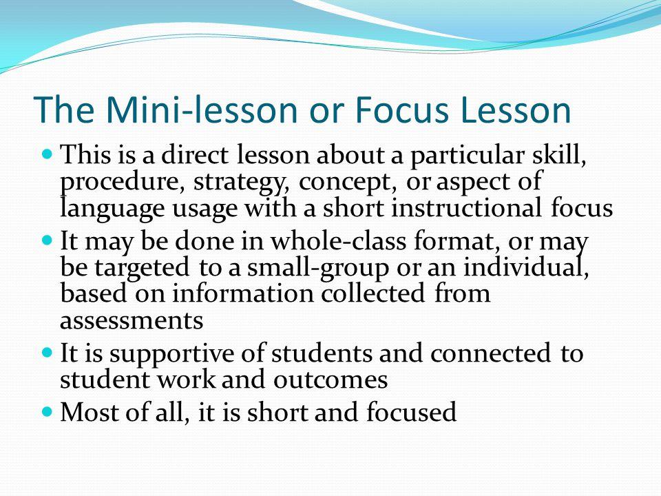 The Mini-lesson or Focus Lesson