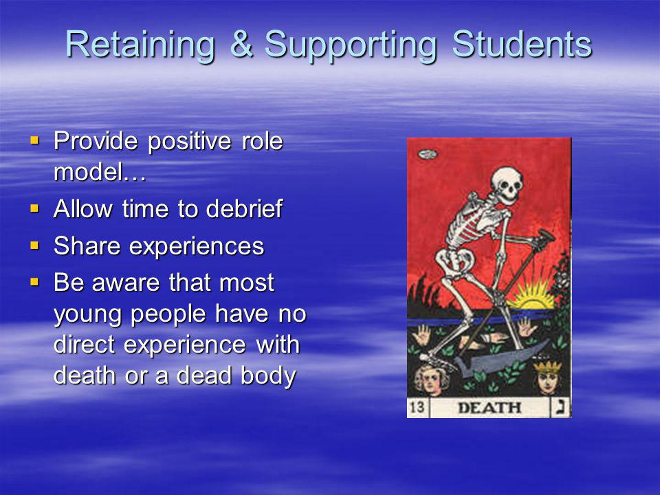 Retaining & Supporting Students