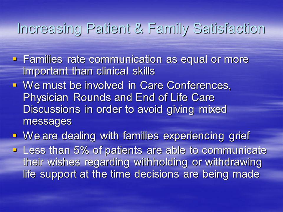 Increasing Patient & Family Satisfaction