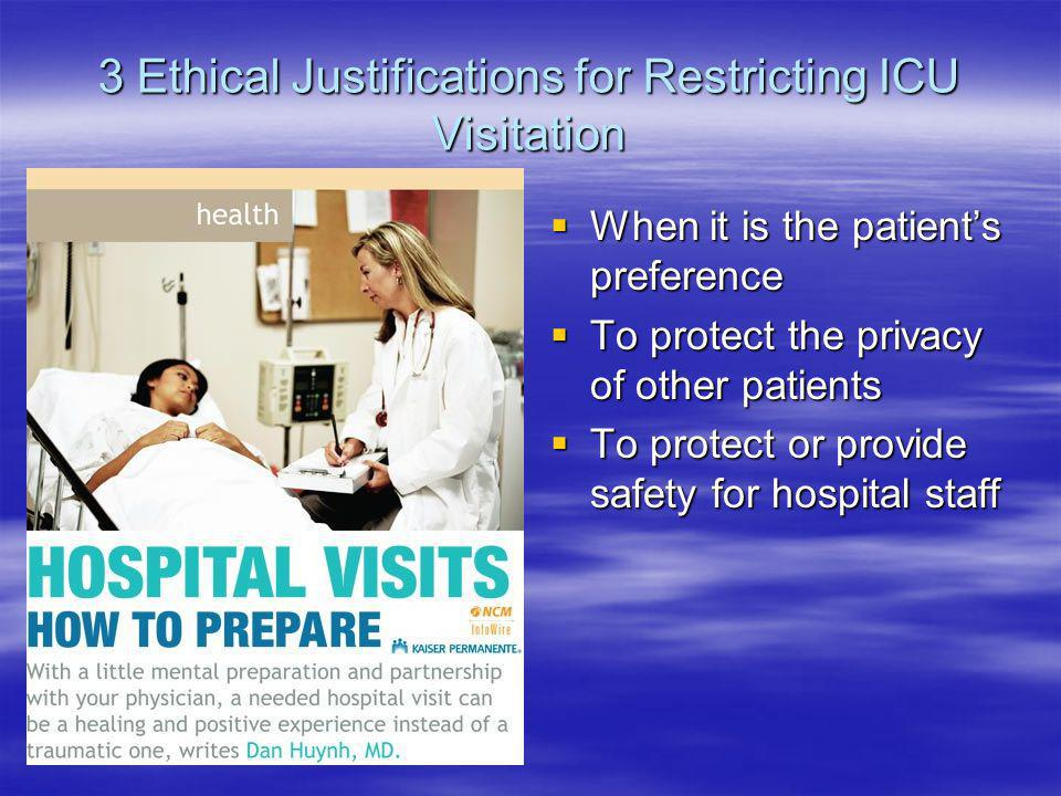 3 Ethical Justifications for Restricting ICU Visitation