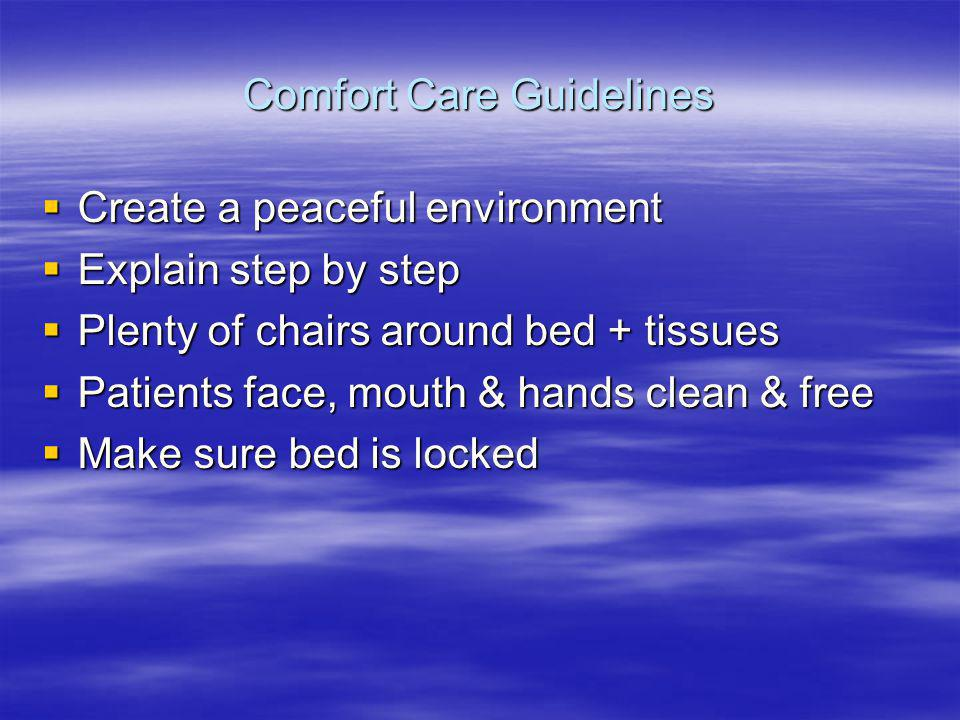 Comfort Care Guidelines