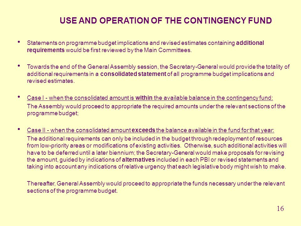 USE AND OPERATION OF THE CONTINGENCY FUND
