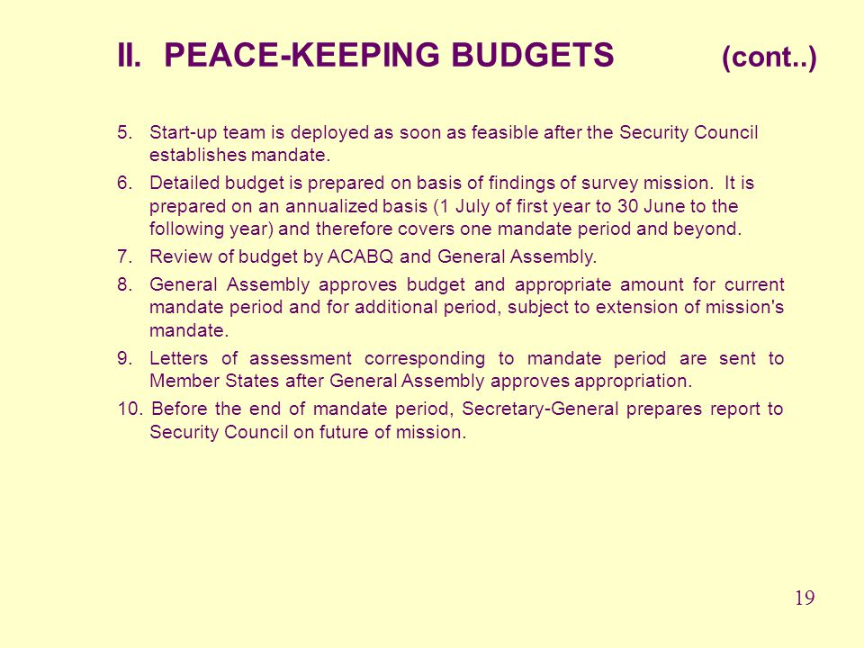 II. PEACE-KEEPING BUDGETS (cont..)