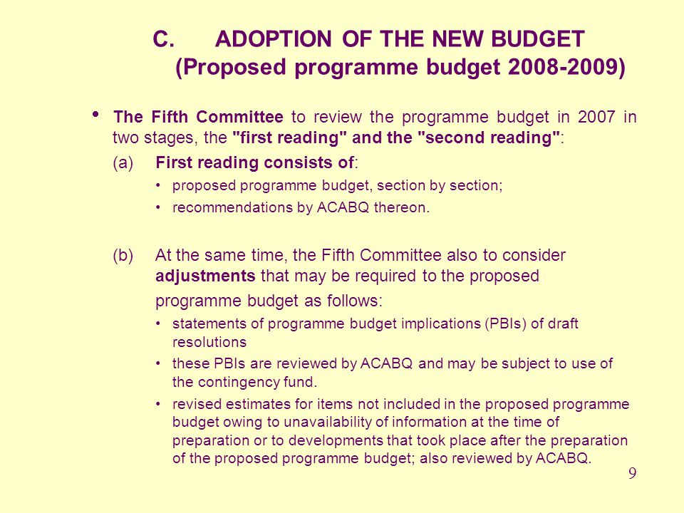 ADOPTION OF THE NEW BUDGET (Proposed programme budget 2008-2009)