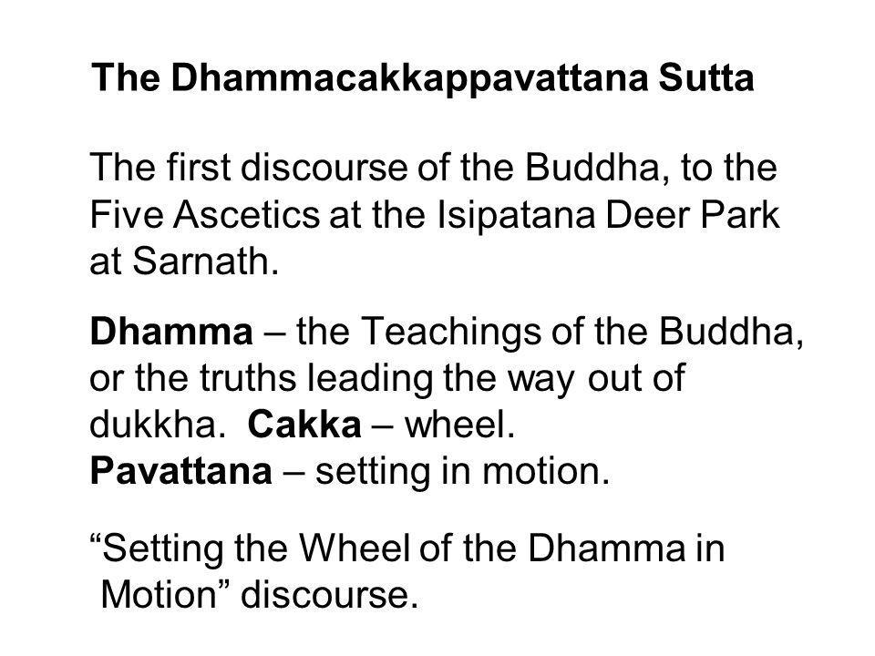 The Dhammacakkappavattana Sutta