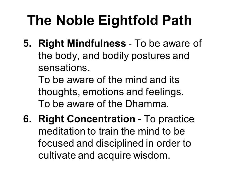 The Four Noble Truths The Noble Eightfold Path - ppt download