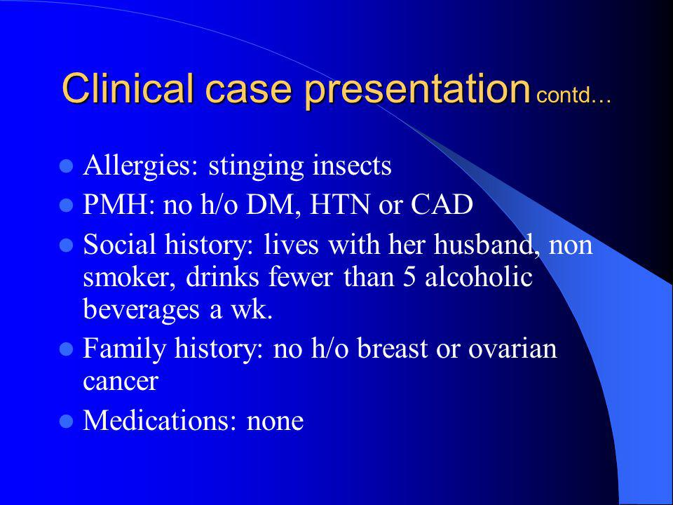 Clinical case presentation contd…