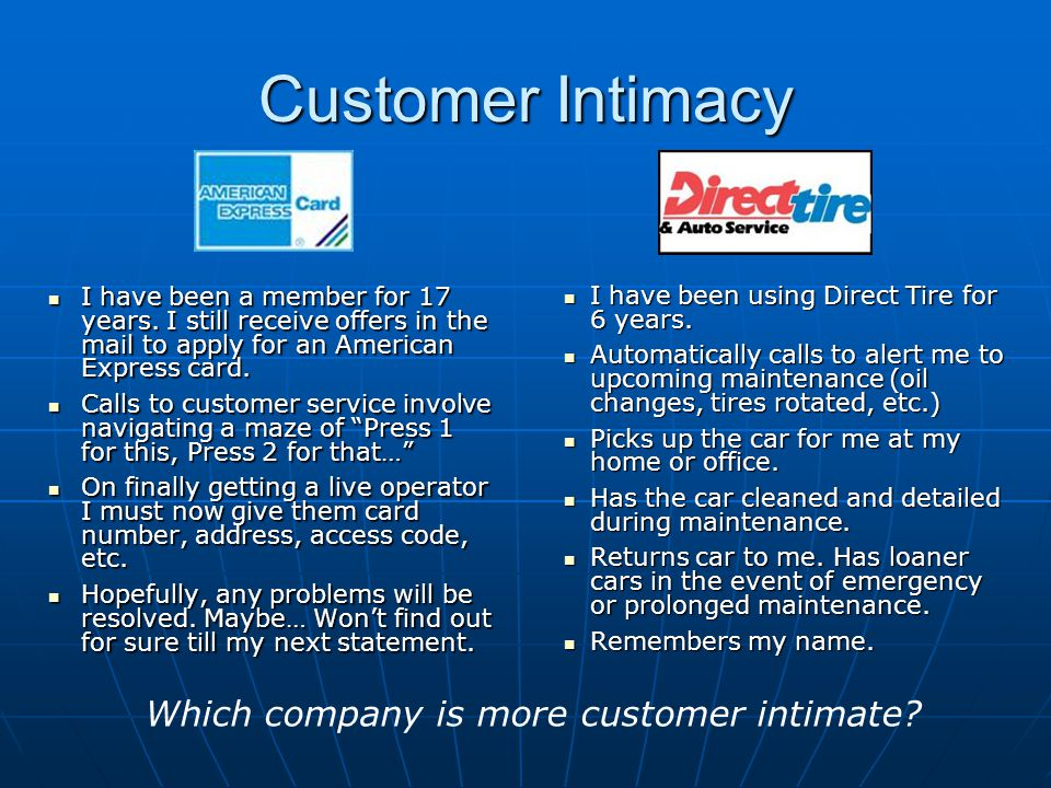 Which company is more customer intimate