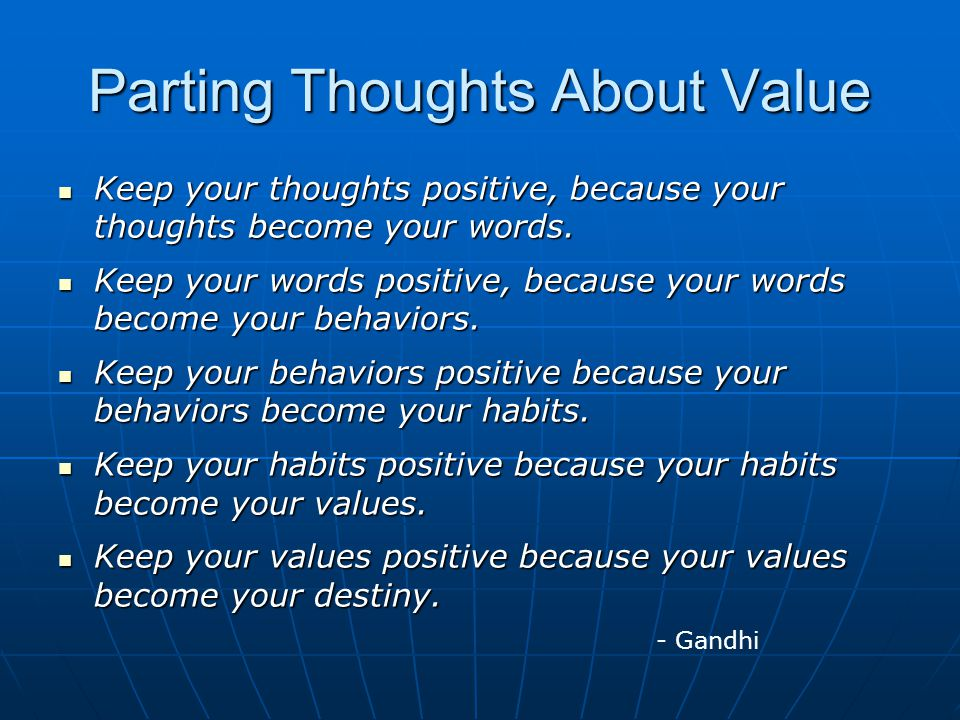 Parting Thoughts About Value