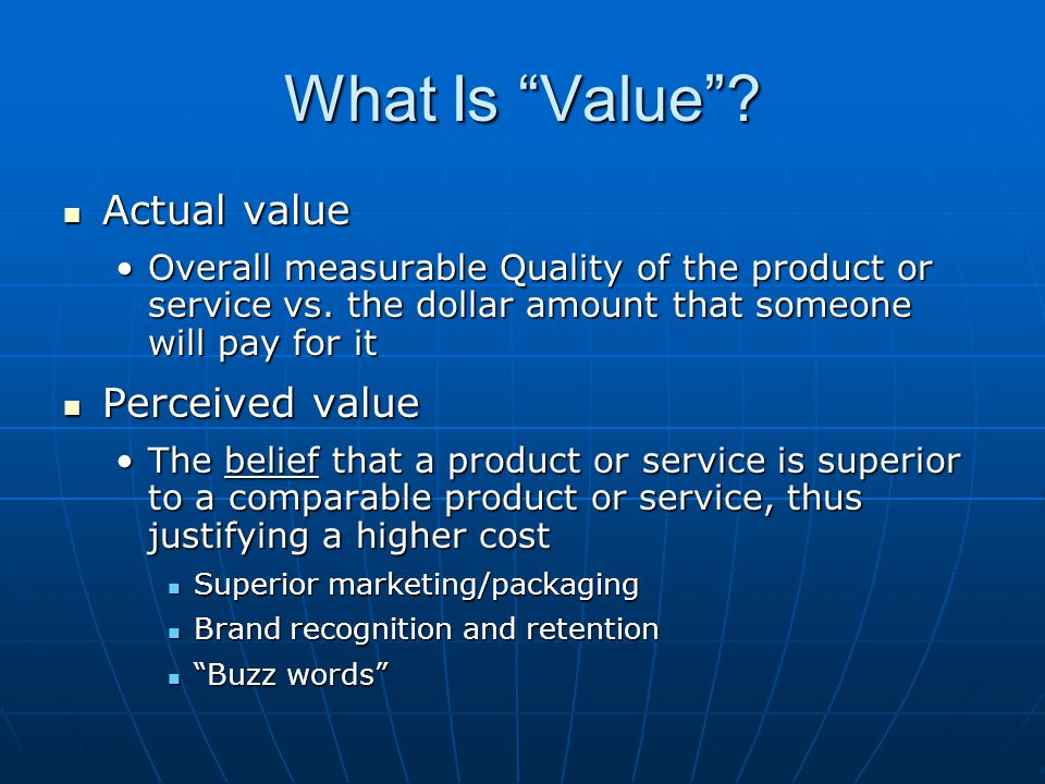 What Is Value Actual value Perceived value