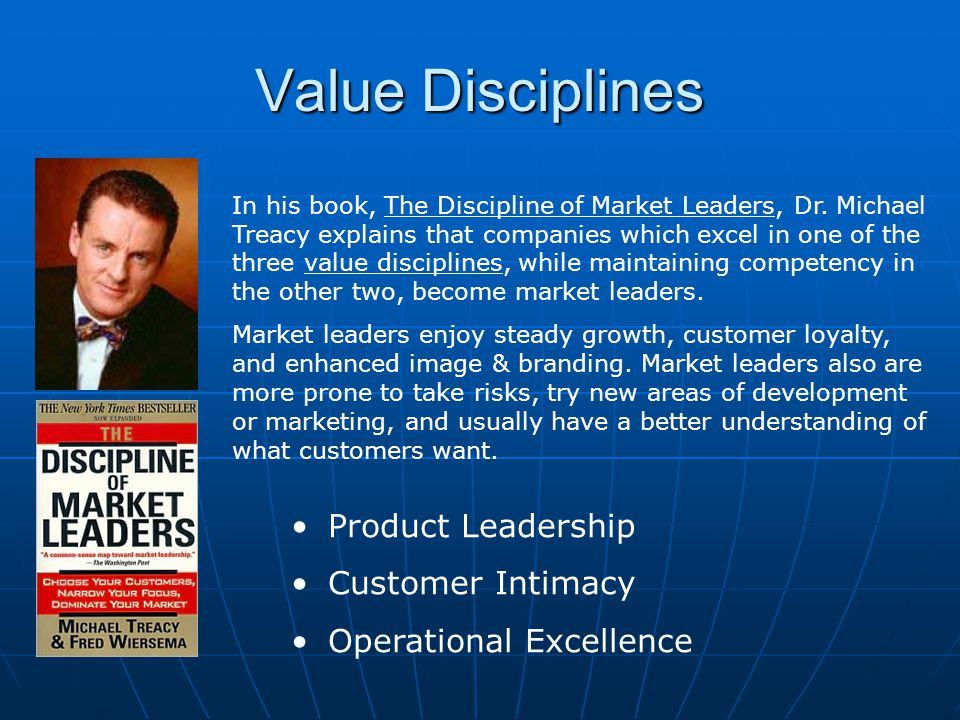 Value Disciplines Product Leadership Customer Intimacy