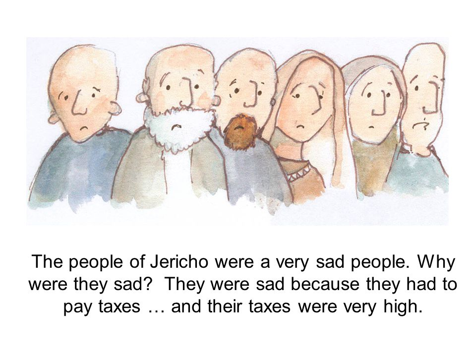 The people of Jericho were a very sad people. Why were they sad