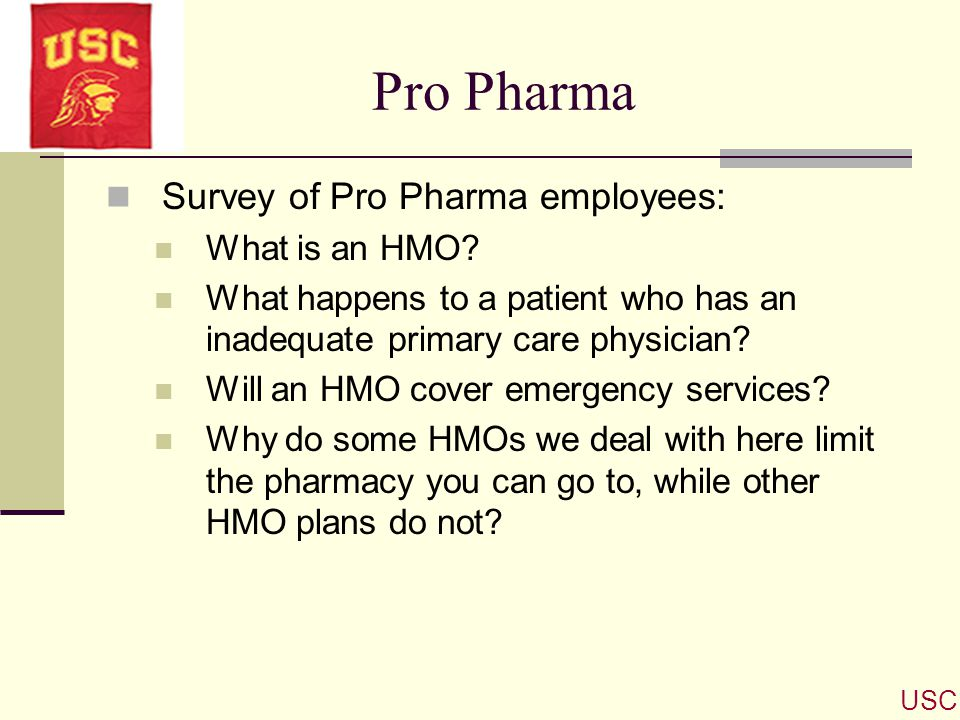 Pro Pharma Survey of Pro Pharma employees: What is an HMO