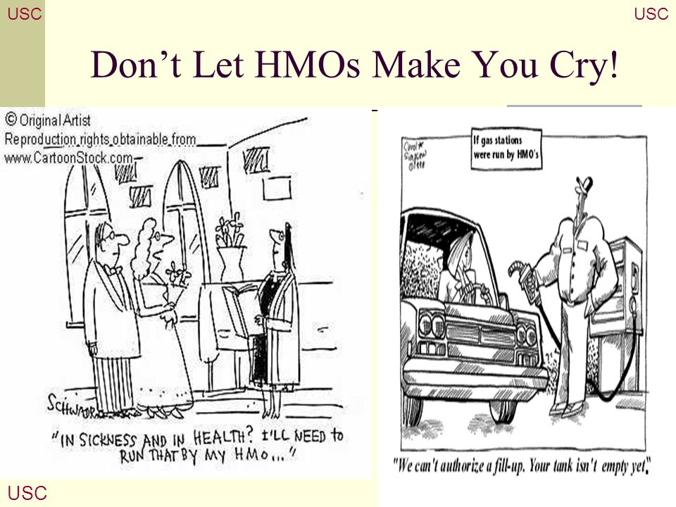 Don't Let HMOs Make You Cry!
