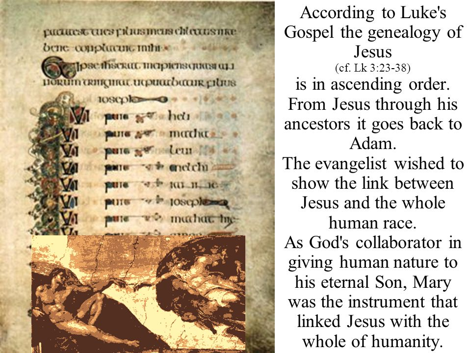According to Luke s Gospel the genealogy of Jesus