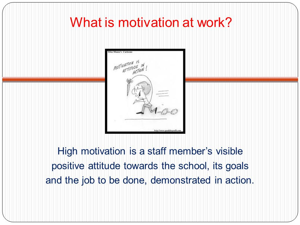 What is motivation at work