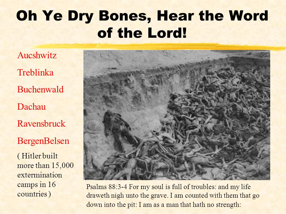 Oh Ye Dry Bones, Hear the Word of the Lord!