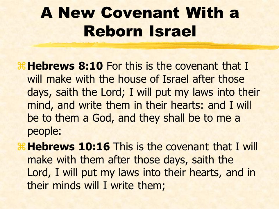 A New Covenant With a Reborn Israel
