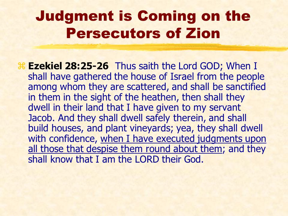 Judgment is Coming on the Persecutors of Zion