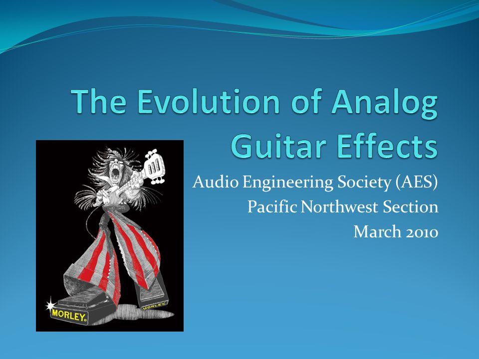 The Evolution of Analog Guitar Effects