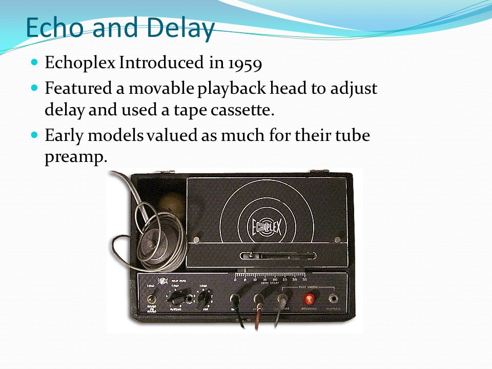 Echo and Delay Echoplex Introduced in 1959