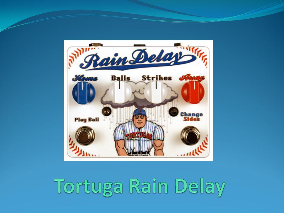 Tortuga Rain Delay