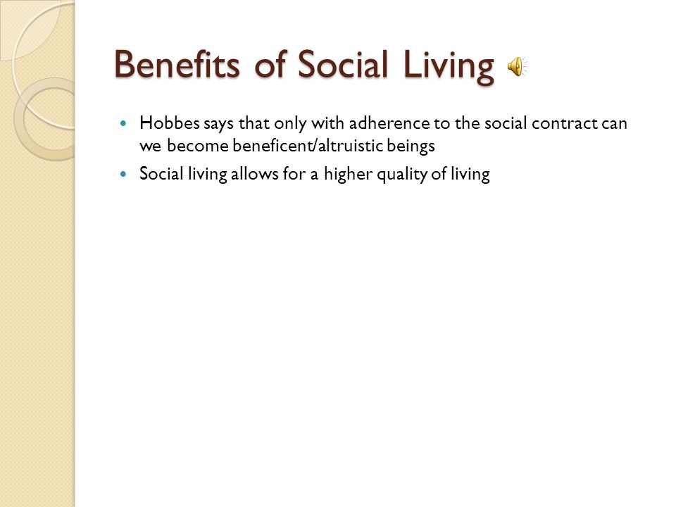 Benefits of Social Living