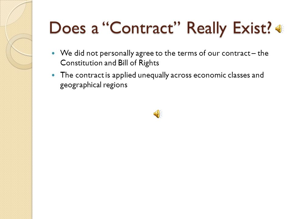 Does a Contract Really Exist