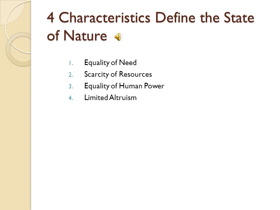 4 Characteristics Define the State of Nature