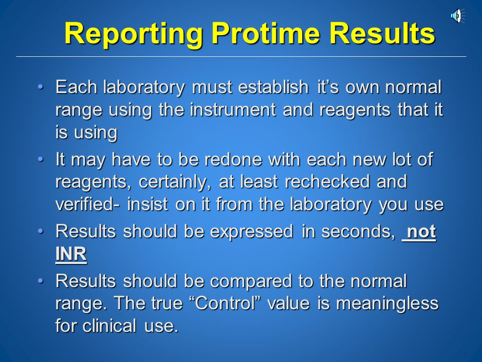Reporting Protime Results