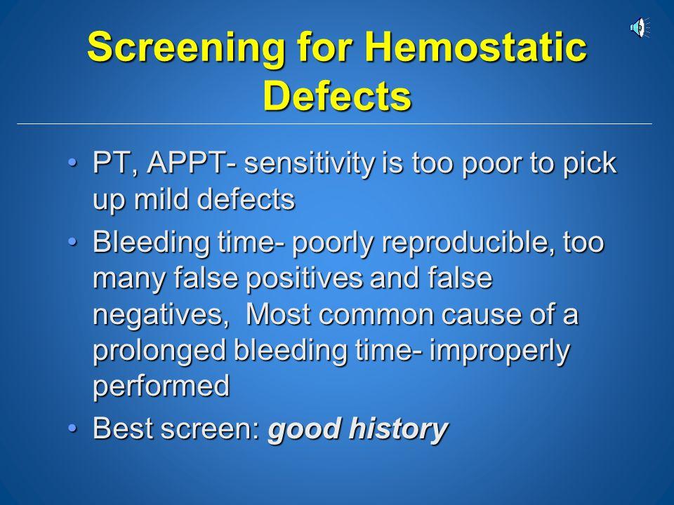 Screening for Hemostatic Defects