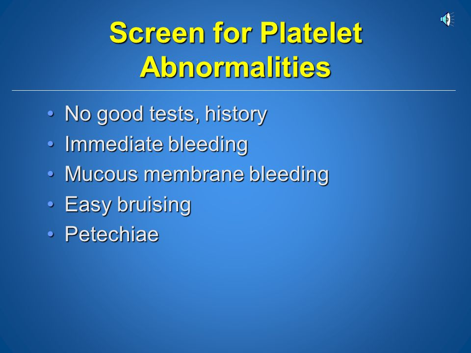 Screen for Platelet Abnormalities